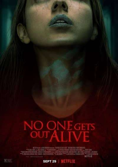 No One Gets Out Alive 2021